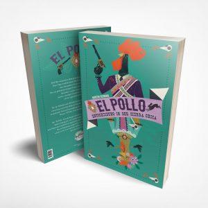 """""""El Pollo – Entscheidung in der Sierra Chica"""" – Überarbeitete und illustrierte Neuausgabe"""