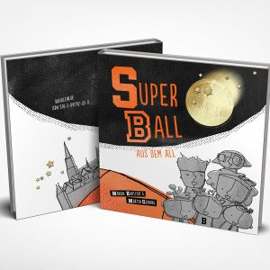 Superball aus dem All – Das neue Bilderbuch von Marion Hartlieb und Martin Gehring